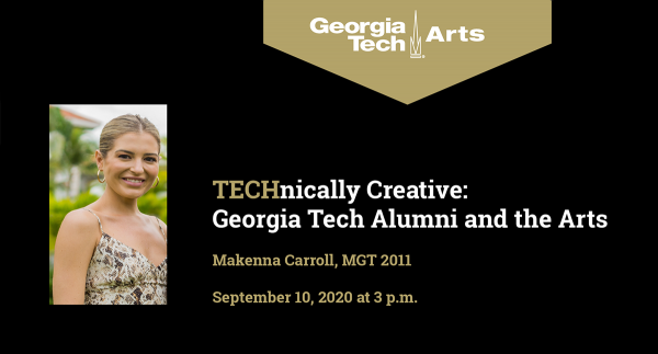 Technically Creative: Georgia Tech Alumni and the Arts with Makenna Carroll, MGT 2011, on September 10, 2020. Makenna has her sandy blong hair pulled back and is wearing a spaghetti-strapped dress with a python print.