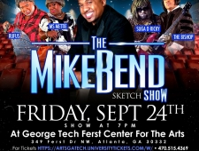 Shorty Blockhead Productions presents The Mike Bend Sketch Show Friday September 24 at 7pm at Georgia Tech Ferst Center for the Arts