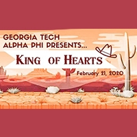 Georgia Tech Alphi Phi presents King of Hearts February 21, 2020 on a background of western desert imagery